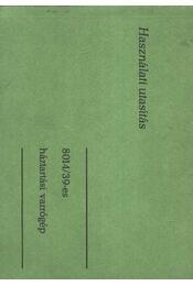 Használati utasítás 8014/39-es háztartási varrógéphez - Régikönyvek