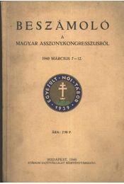Beszámoló a magyar asszonykongressusról 1940. március 7-12. - Régikönyvek