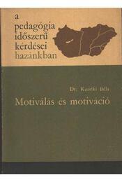Motiválás és motiváció - Régikönyvek