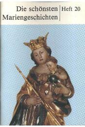 Die schöndten Mariengeschichten - Régikönyvek