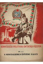 A szocializmus építése falun - Régikönyvek