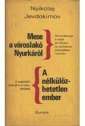 Mese a városlakó Nyurkáról - A nélkülözhetetlen ember - Régikönyvek