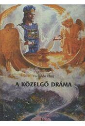 A közelgő dráma - Régikönyvek