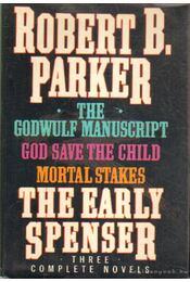 The Early Spenser - Three Complete Novels - Régikönyvek