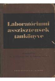 Laboratóriumi asszisztensek tankönyve - Régikönyvek