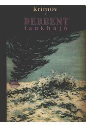A Derbent tankhajó - Régikönyvek