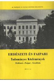 Erdészeti és faipari Tudományos közlemények 1990. év 1. sz. - Régikönyvek