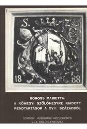 A kőhegyi szőlőhegyre kiadott rendtartások a XVIII. századból - Régikönyvek