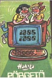 Hahota - Pörgető 1985-1986 - Régikönyvek