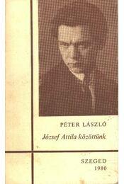 József Attila közöttünk - Régikönyvek