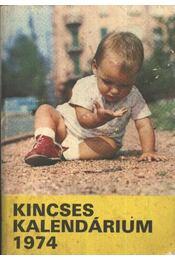 Kincses Kalendárium 1974 - Régikönyvek