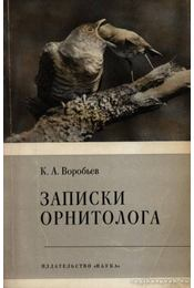 Egy ornitológus feljegyzései (Записки орнитолога) - Régikönyvek