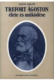 Trefort Ágoston élete és működése - Régikönyvek