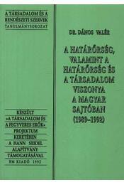 A határőrség, valamint a határőrség és a társadalom viszonya a magyar sajtóban (1989-1992) - Régikönyvek