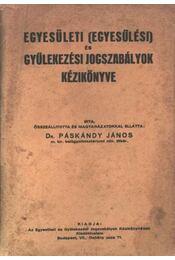 Egyesületi és gyülekezési jogszabályok - Régikönyvek