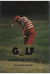 Golf etikett és szótár - Régikönyvek