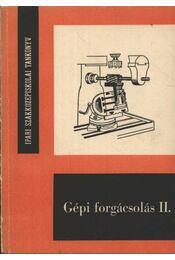 Gépi forgácsolás II. - Régikönyvek