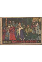 Koldus és királyfi II. - Régikönyvek