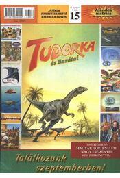 Tudorka és barátai 15. - Régikönyvek