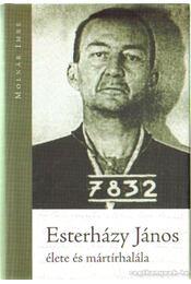 Esterházy János élete és mártírhalála - Régikönyvek