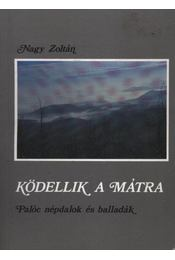 Ködellik a Mátra - Régikönyvek