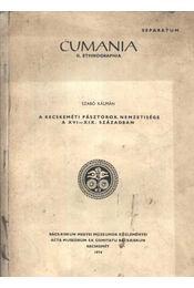 A kecskeméti pásztorok nemzetisége a XVI-XIX században - Régikönyvek