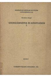 Szerszámgépek és készülékek I. - Régikönyvek