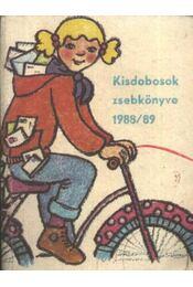 Kisdobosok zsebkönyve 1988-89 - Régikönyvek