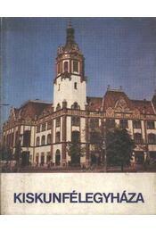 Kiskunfélegyháza - Régikönyvek