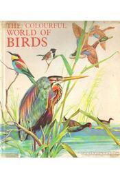 The Colourful World of Birds (A madarak színes világa) - Régikönyvek