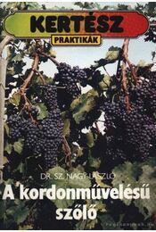 A kordoművelésű szőlő - Régikönyvek
