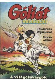 Góliát kalandjai 4. (Találkozás Pegazussal - Korsó nélkül - A világcsavargók) - Régikönyvek