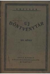 Uj döntvénytár XIV. kötet - 1912 - Régikönyvek