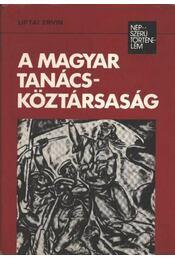 A Magyar Tanácsköztársaság - Régikönyvek