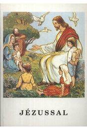 Jézussal - Régikönyvek