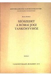 Szószedet a római jogi tankönyvhöz - Régikönyvek