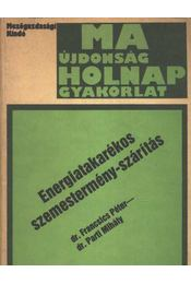 Energiatakarékos szemestermény-szárítás - Régikönyvek