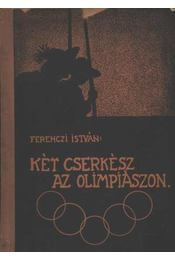 Két cserkész az olimpiászon - Régikönyvek
