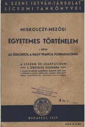 Egyetemes történelem I. kötet - Régikönyvek