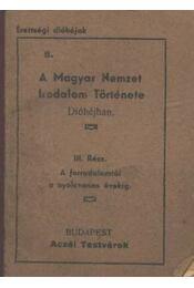 A Magyar Nemzet Irodalom Története Dióhéjban III - Régikönyvek