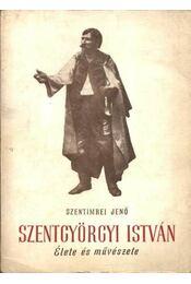 Szentgyörgyi István (dedikált) - Régikönyvek