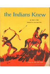 The Indians Knew - Régikönyvek