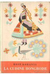 La Cuisine Hongroise - Régikönyvek