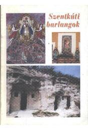 Szentkúti barlangok - Régikönyvek
