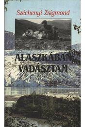 Alaszkában vadásztam - Régikönyvek