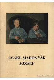 Csáki-Maronyák Józef - Régikönyvek