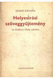 Helyesírási szöveggyűjtemény - Régikönyvek