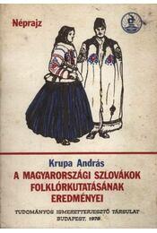 A magyarországi szlovákok folklórkutatásának eredményei - Régikönyvek