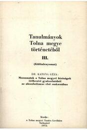 Tanulmányok Tolna Megye történetéből III. - Régikönyvek