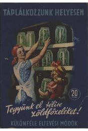 Tegyünk el télire zöldségféléket! - Régikönyvek
